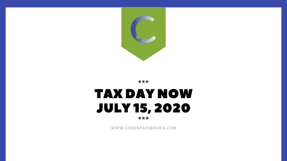 Tax Day Now July 15, 2020